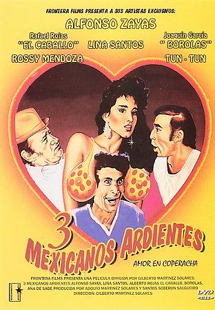 Tres Mexicanos ardientes (1986) cover