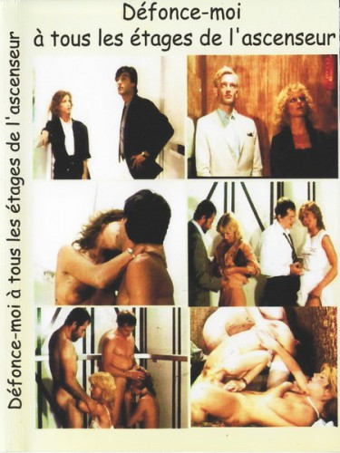 Defonce-moi a tous les etages dans l'ascenseur (1985) cover